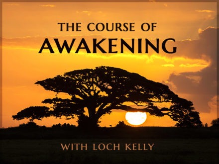 The Course of Awakening with Loch Kelly